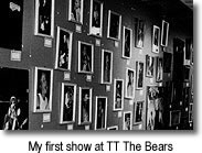 My first show at TT The Bears in Cambridge, MA