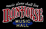 The Iron Horse Music Hall's Official Website